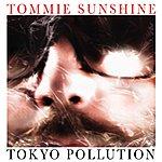 Tommie Sunshine Tokyo Pollution