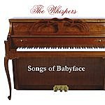The Whispers Songs Of Babyface