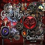 Cloud Cult Good Friend