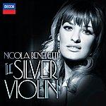 Nicola Benedetti The Silver Violin