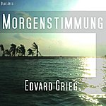Edvard Grieg Morning Mood , Morgenstimmung (Feat. Michael Tuce)