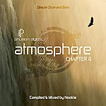 Nookie Atmosphere: Deeper Drum & Bass (Chapter 4) [Continuous Dj Mix]