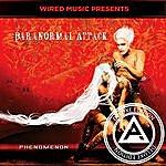 Paranormal Attack Phenomenon (Deluxe Edition)