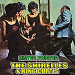 The Shirelles Mister Twister