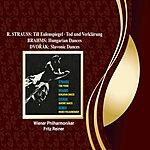 Fritz Reiner R. Strauss: Till Eulenspiegel; Tod Und Verklärung / Brahms: Hungarian Dances / Dvorak: Slavonic Dances