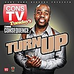 Consequence Turn Up