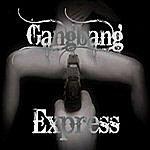 Isaac Gang Bang Express Vol. Uno