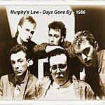 Murphy's Law Days Gone By - Single