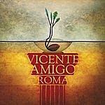 Vicente Amigo Roma