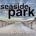 Michael Andrew Seaside Park