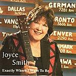 Joyce Smith Exactly Where I Want To Be