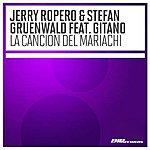 Jerry Ropero Cancion Del Mariachi (Featuring Gitano)