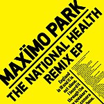 Maximo Park The National Health Remix Ep