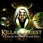 Killah Priest The Psychic World Of Walter Reed
