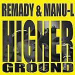 Remady Higher Ground