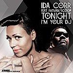 Ida Corr Tonight I'm Your Dj (Featuring Fatman Scoop)