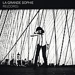La Grande Sophie Re(Cord)