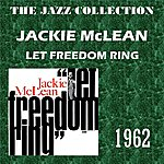 Jackie McLean Let Freedom Ring