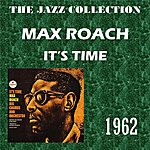 Max Roach It's Time