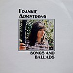 Frankie Armstrong Songs And Ballads