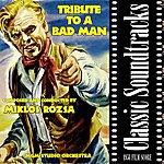 Miklós Rózsa Tribute To A Bad Man (1956 Film Score)