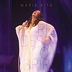 Maria Rita Redescobrir (Live At Credicard Hall, São Paulo / 2012)