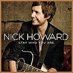 Nick Howard Stay Who You Are (Special Version)