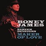 Boney James Maker Of Love