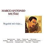 Marco Antonio Muñiz Seguiré Mi Viaje...