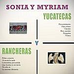 Sonia Yucatecas Y Rancheras