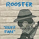 Rooster Ruff Time