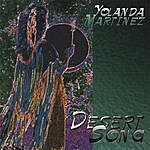 Yolanda Martinez Desert Song