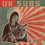 UK Subs XXIV (Expanded Edition)