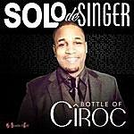 Solo Bottle Of Ciroc