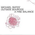 Michael Bates A Fine Balance