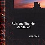 Will Diehl Rain And Thunder Meditation