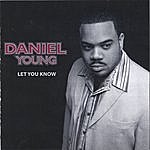 Daniel Young Let You Know