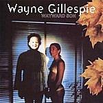 Wayne Gillespie Wayward Son