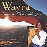 Wayra Songs Of Peace And Love