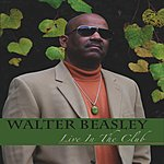 Walter Beasley Live In The Club