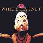 Whirl Magnet Whirl Magnet