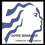 Willie Bricio Love Ballads