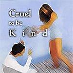 Jody Whitesides Cruel To Be Kind - Single