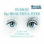 Fusion Ep: Beautiful Eyes