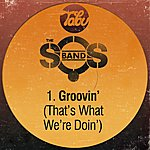 The S.O.S. Band Groovin' (That's What We're Doin')