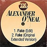 Alexander O'Neal Fake (Edit) / Fake (Original Extended Version)