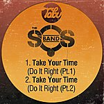 The S.O.S. Band Take Your Time (Do It Right) [Pt. 1] / Take Your Time (Do It Right) [Pt. 2]