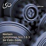 Sir Colin Davis Nielsen: Symphonies Nos 2 & 3