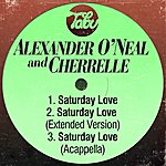 Alexander O'Neal Saturday Love / Saturday Love (Extended Version) / Saturday Love (Acapella)