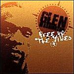 Glen Washington Free Up The Vibes